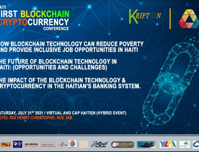 Kripton en collaboration avec Life Changing Labs lancera ce Samedi  31 Juillet 2021 au Cap-Haitien, à partir De 9h Am à  l'Hôtel du ROI HENRY CHRISTOPHE rue 24 B,'' Haiti First Blockchain & Cryptocurrency  Conference ''